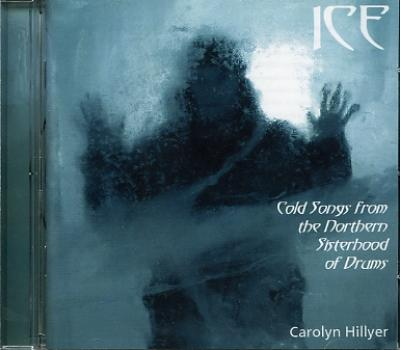 Ice: Cold Songs from the Northern Sisterhood of Drums