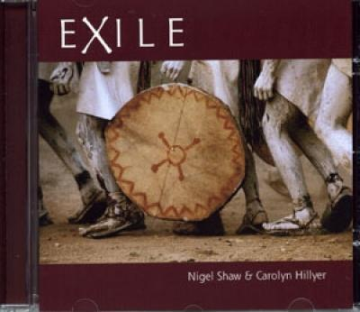 Exile by Nigel Shaw and Carolyn Hillyer