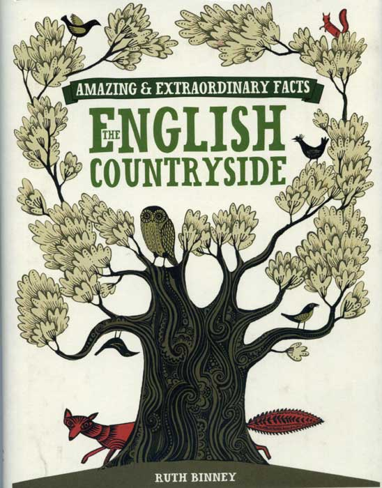 The English Countryside: Amazing & Extraordinary Facts