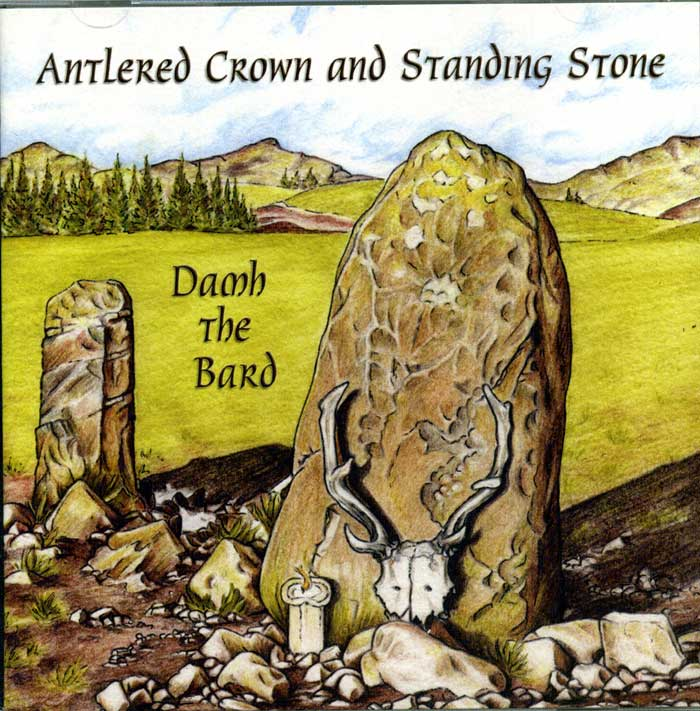 Antlered Crown & Standing Stone by Damh the Bard