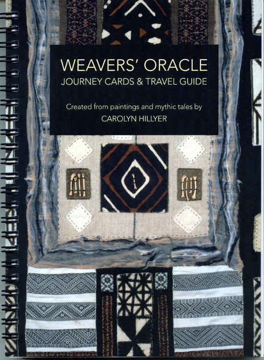 Weavers Oracle by Carolyn Hillyer