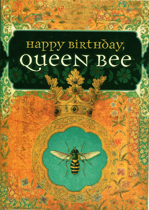 Happy Birthday Queen Bee