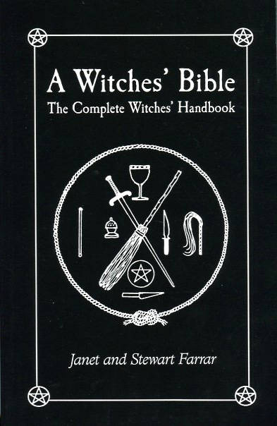 A Witch's Bible by Janet & Stewart Farrar